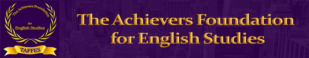 The Achievers Foundation for English Studies